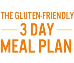The Gluten-Friendly Meal Plan